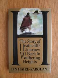 H : The Story of Heathcliff's Journey Back To Wuthering Heights