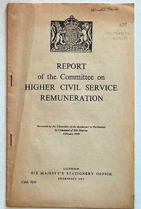 Final Report of the Committee on Higher Civil Service Remuneration