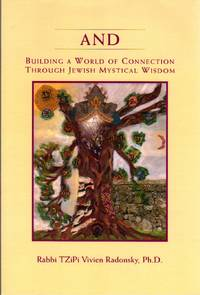 image of And: Building a World of Connection Through Jewish Mystical Wisdom