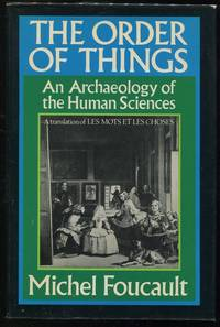 The Order of Things; An Archaeology of the Human Sciences