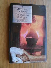 The Dying of the Light by  Michael Dibdin - First edition first printing - 1993 - from Scene of the Crime Books, IOBA (SKU: biblio12008)