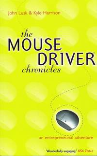 The Mouse Driver Chronicles: An Entrepreneurial Adventure