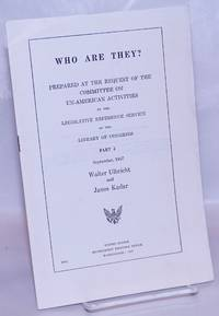 image of Who Are They? Prepared at the Request of the Committee on Un-American Activities by the Legislative Reference Service of the Library of Congress. Part 4, Spetember 1957: Walter Ulbricht and Janos Kadar