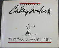 Throw Away Lines: Cartoons by Cathy Wilcox