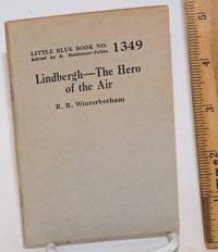 Lindbergh: The Hero of the Air