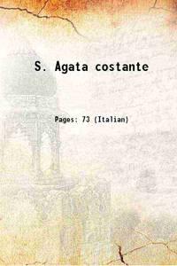 S. Agata costante 1640 [Hardcover]