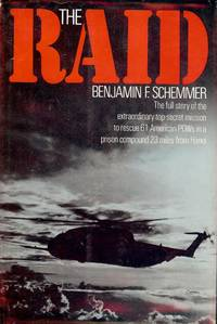 THE RAID by  Benjamin F SCHEMMER - Hardcover - 1976 - from Antic Hay Books (SKU: 2607)