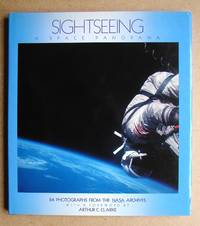 image of Sightseeing: A Space Panorama. 84 Photographs from the NASA Archives.