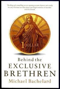 Behind the Exclusive Brethren.
