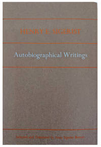 Henry E. Sigerist: Autobiographical Writings.