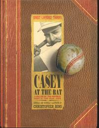 image of CASEY AT THE BAT A Ballad of the Republic Sung in the Year 1888
