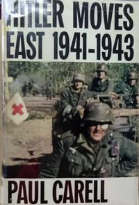 Hitler Moves East:  1941-1943