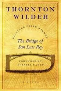 image of The Bridge of San Luis Rey: A Novel