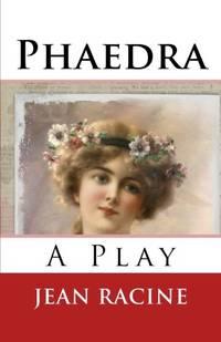 Phaedra: A Play
