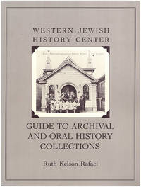 Western Jewish History Center: Guide to Archival and Oral History Collections