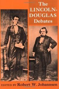 the lincoln douglas debates of 1858 essay