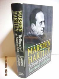 Marsden Hartley  The Biography of an American Artist