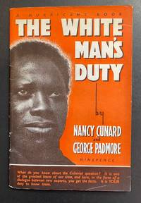 The White Man's Duty : An Analysis Of The Colonial Question In The Light Of The Atlantic Charter
