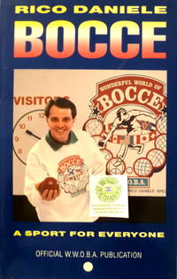 Bocce:  A Sport for Everyone by  Rico Daniele - Paperback - 1994 - from Charity Bookstall (SKU: 001755)