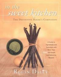 image of In the Sweet Kitchen : The Definitive Baker's Companion
