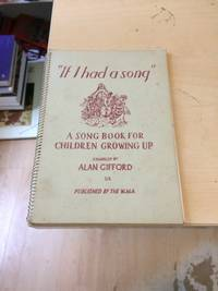 """image of If I had a song"""": A Song Book for Children Growing Up"""