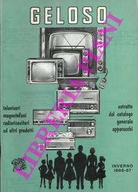 Televisori magnetofoni radioricevitori ed altri prodotti. Bollettino inverno 1966-67.