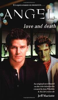 Love and Death (Angel (Simon Pulse))