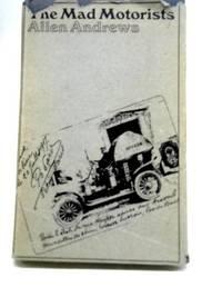 The Mad Motorists The Great Peking Paris Race of