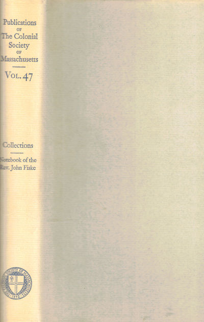 Boston: The Colonial Society of Massachusetts, 1974. Hardcover. Very good. xxxix, 247pp+ index. Ink ...