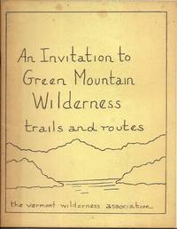 image of An Invitation to Green Mountain Wilderness Trails and Routes