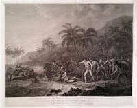 The Death of Captain Cook.  To the Right Honourable the Lords Commissioners for executing the Office of Lord High Admiral of Great Britain & c.  This Plate representing The Death of Captain Cook is humbly inscribed.  By their Lordship's most obedient and devoted Servant, John Webber