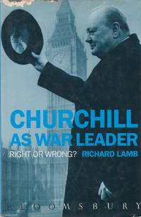 image of Churchill As War Leader - Right or Wrong