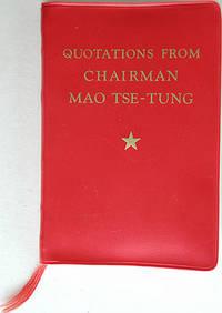 Quotations from Chairman Mao Tse-Tung by Tse-Tung, Mao - 1966