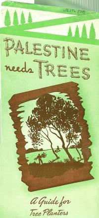 PALESTINE NEEDS TREES