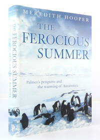 The Ferocious Summer: Palmer's Penguins and the Warming of Antarctica
