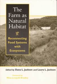 image of The Farm as Natural Habitat: Reconnecting Food Systems with Ecosystems