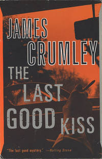 image of The Last Good Kiss (Signed and inscribed)