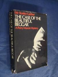 Case of the Beautiful Beggar ([A Perry Mason mystery])