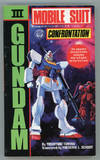 GUNDAM MOBILE SUIT VOLUME II [i.e., III]: CONFRONTATION. Translated by Frederik L. Schodt