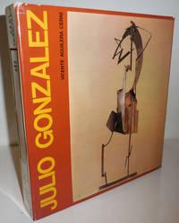 Julio Gonzalez; Itinerario De Una Dinastia