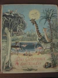 Das Geheimnis der Kinder. Erzählt und gemalt von Agnes Sander-Plump