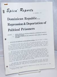 image of Epica Reports for November 1972: Dominican Republic...Repression_Deportation of Political Prisoners
