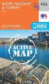Banff, Macduff and Turriff (OS Explorer Active Map) by Ordnance Survey - 2015-09-16 - from Books Express and Biblio.com