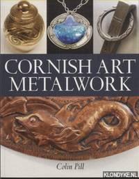 Cornish Art Metalwork 1890s-1970s