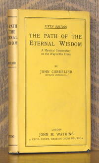 image of THE PATH OF THE ETERNAL WISDOM - A MYSTICAL COMMENTARY ON THE WAY OF THE CROSS