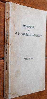 Memorials Of G R Cowell's Ministry (Vol. 1 God's Relations With Men)