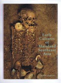 Early Cultures of Mainland Southeast Asia by Charles Higham - Paperback - First Edition - 2002 - from Bailgate Books Ltd and Biblio.com