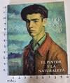 View Image 1 of 12 for Julio García Sanz: El Pinto y la Naturaleza Inventory #162643