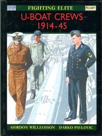 U-Boat Crews 1914-45 (Osprey Elite Series 60)
