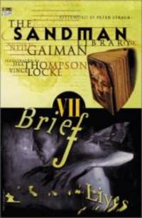 image of Sandman, The: Brief Lives - Book VII (Sandman Collected Library)